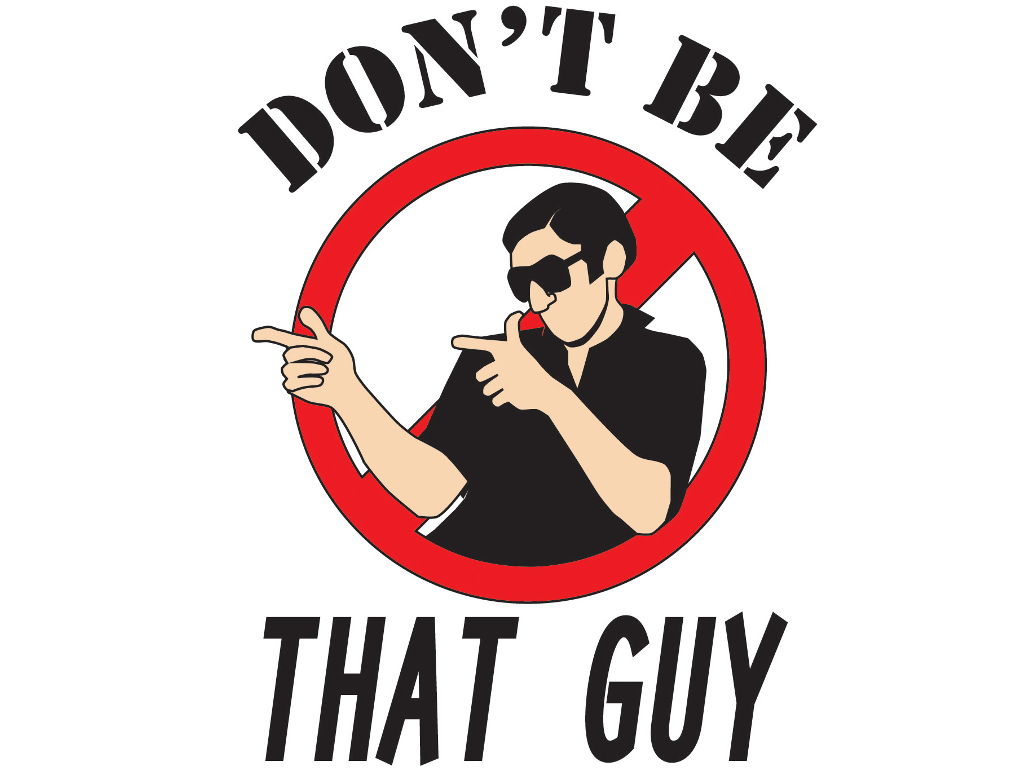 dont be that guy