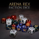 arena rex faction dice