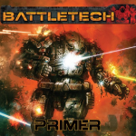 Battletech Primer PDF available from Catalyst Game Labs