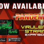 Virulent Strain added to Pandemic Mobile App