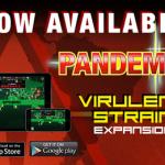 Virulent Strain added to Pandemic Mobile App