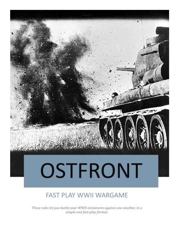 Ostfront - Combined Arms WW2 Tabletop rules released