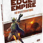 No Disintigrations - A sourcebook for Star Wars Edge of Empire