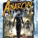 Shadowrun: Anarchy available now!
