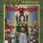 ICE Announce HARP Folkways, a Supplement for HARP Fantasy!
