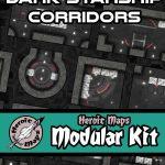 Heroic Maps Release Dark Starship Corridors