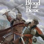 Blood and Bone RPG Available
