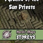 Heroic Maps Release Pyramid of the Sun Priests