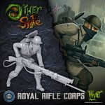 Wyrd Previews Royal Rifle Corps for The Other Side