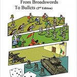 Battlefields: From Broadswords to Bullets Print on Demand Available