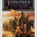 Someone Always Tells Available Now for Game of Thrones TCG