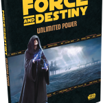 Unlimited Power Brings New Adventure to the Star Wars Force and Destiny RPG