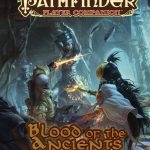 Paizo Releases Blood of the Ancients for Pathfinder
