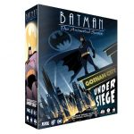 Batman: The Animated Series - Gotham City Under Siege Previewed by IDW Games