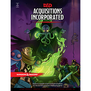 Acquisitions Incorporated Book For Dungeons & Dragons Now Available